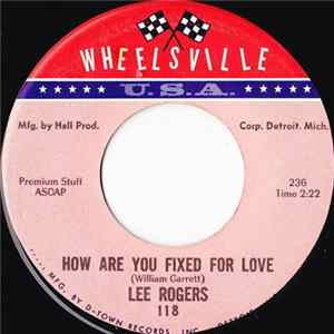 Lee Rogers - How Are You Fixed For Love FLAC