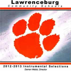 Lawrenceburg Community Schools - 2012-2013 Instrumental Selections FLAC
