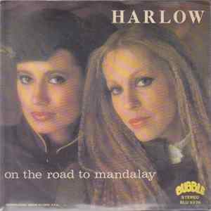 Harlow - On The Road To Mandalay FLAC