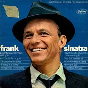 Frank Sinatra - Nevertheless I'm In Love With You FLAC