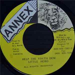 Little Hero - Help The Youth Dem FLAC