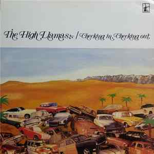 The High Llamas - Checking In, Checking Out FLAC