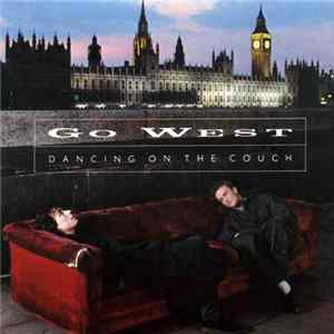 Go West - Dancing On The Couch FLAC
