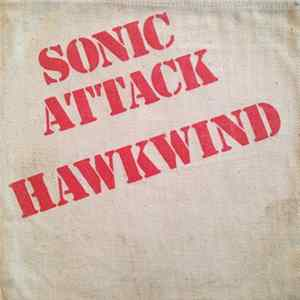 Hawkwind - Sonic Attack FLAC