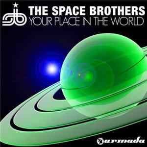 The Space Brothers - Your Place In The World FLAC