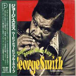 George Smith - Oopin' Doopin' Blues Harp - The Modern Masters FLAC