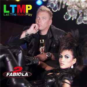 2 Fabiola - Let The Music Play FLAC