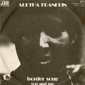Aretha Franklin - Border Song FLAC