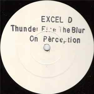 Excel D - Thunder Fire The Blur FLAC