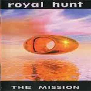 Royal Hunt - The Mission FLAC