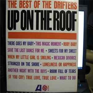 The Drifters - Up On The Roof - The Best Of The Drifters FLAC