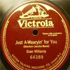 Evan Williams - Just A-Wearyin' For You FLAC