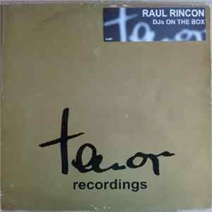 Raul Rincon - DJs On The Box FLAC