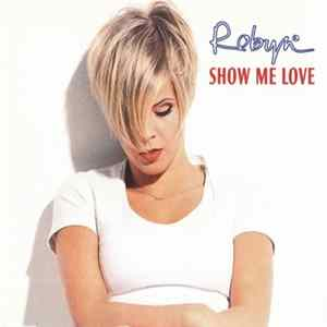 Robyn - Show Me Love FLAC