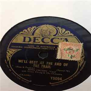Bing Crosby - We'll Rest At The End Of The Trail / Twilight On The Trail FLAC