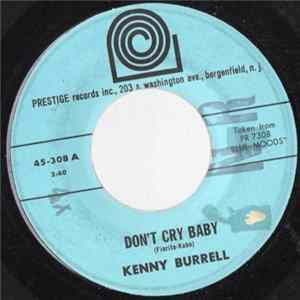Kenny Burrell - Don't Cry Baby FLAC