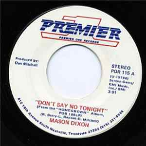 Mason Dixon - Don't Say No Tonight / Natchez Queen FLAC