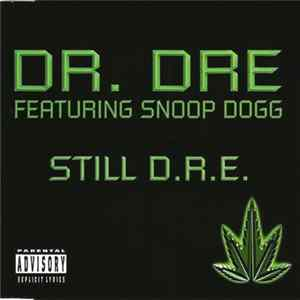Dr. Dre Featuring Snoop Dogg - Still D.R.E. FLAC