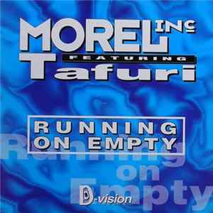 Morel Inc. Feat. Tafuri - Running On Empty FLAC