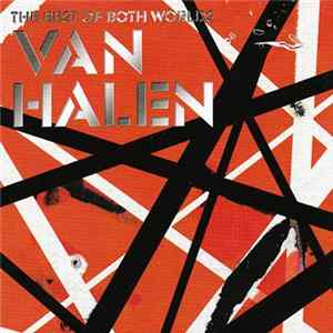 Van Halen - The Best Of Both Worlds FLAC