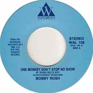 Bobby Rush - One Monkey Don't Stop No Show / Blues With A Feeling FLAC