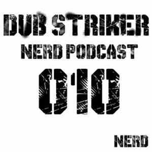 Various - Nerd Records Podcast [010] - Dub Striker FLAC