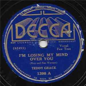Teddy Grace - I'm Losing My Mind Over You / Rock It For Me FLAC